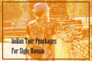 indian tour package for woman